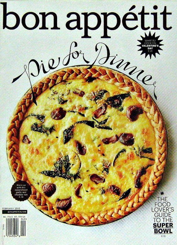 Pie For Dinner, Bon Appetit Magazine, February 2015, Volume 60 Number 2