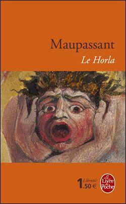 « Le Horla », de Guy de Maupassant  - 21 livres à lire au moins une fois dans votre vie - Elle