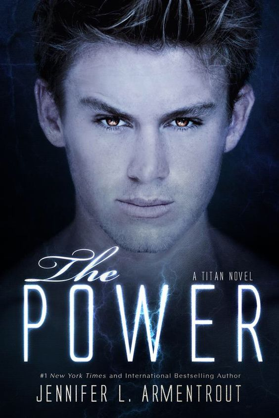 COVER REVEAL! The Power by Jennifer L. Armentrout ( Book 2 in the Titan series)