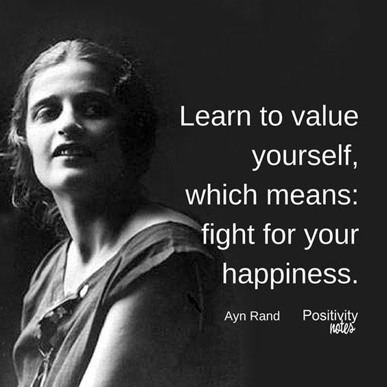 An interesting thought about the relationship between self-esteem and happiness from Ayn Rand. Do you agree?  #happiness #selfesteem #AynRand