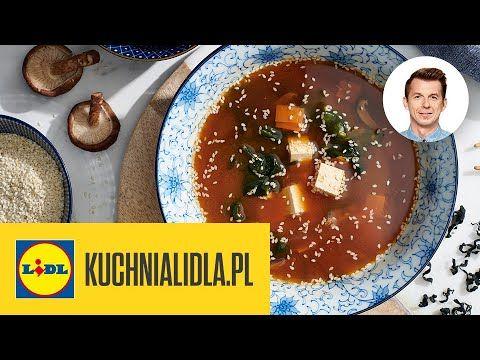 Zupa Miso Z Tofu Karol Okrasa Kuchnia Lidla Youtube Tofu Zupa Miso