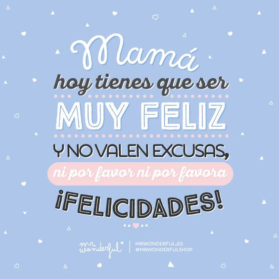 Postales virtuales muy bonitas para felicitar a tu madre en su día. #mothersday #muymolon #mrwonderful