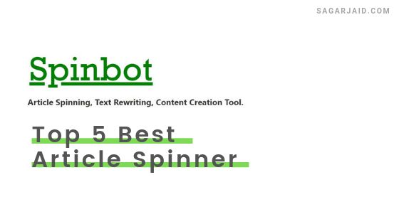 Top 5 Best Article Spinner Which Actually Work In 2019 Digital Marketing Spinners Paraphrasing Tool Spinbot Download