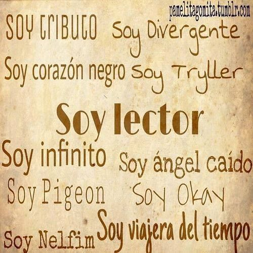 SOY LECTOR ♥ ♥ ♥ ♥