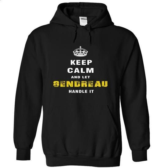 Keep Calm and Let GENDREAU Handle It - #shirt diy #sweater tejidos. I WANT THIS => https://www.sunfrog.com/Christmas/Keep-Calm-and-Let-GENDREAU-Handle-It-lznnb-Black-Hoodie.html?68278
