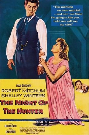 Night of the Hunter, 1955, Charles Laughton. Classic...and one of my favorite films.