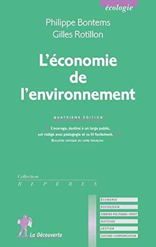 Telecharger L Economie De L Environnement Pdf De Philippe Bontems Gilles Rotillon Telecharger Votre Fichier Ebook Maintenant Jeunesse Books To Read Reading