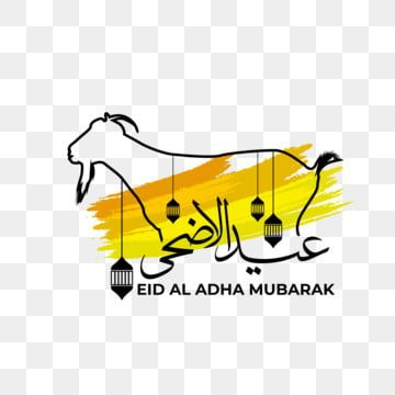 Eid Al Adha Greetings Wishing Eid Eid Al Adha Eid Mubarak Png And Vector With Transparent Background For Free Download Creative Text Eid Al Adha Greetings Print Design Template