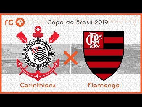 Corinthians X Flamengo Ao Vivo Copa Do Brasil Youtube