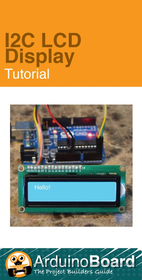 I c lcd display tutorials arduino board and