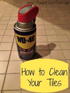 Use WD-40 to Clean Your Tiles: Clean Tiles, Cleaning Ideas, Cleaning Tricks, Clean Clean, Wd 40, Wd Tile, Cleaning Tips