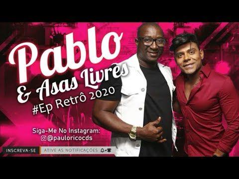 Pablo 2020 Youtube Pablo Do Arrocha Retro Youtube