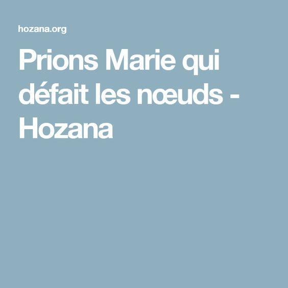 Prions Marie qui défait les nœuds - Hozana