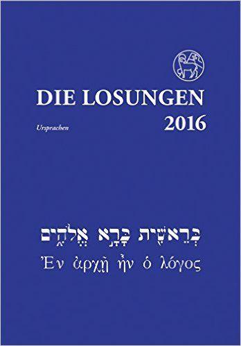 Die Losungen 2016 - Deutschland / Die Losungen 2016: Losungen in der Ursprache: Amazon.de: Fremdsprachige Bücher