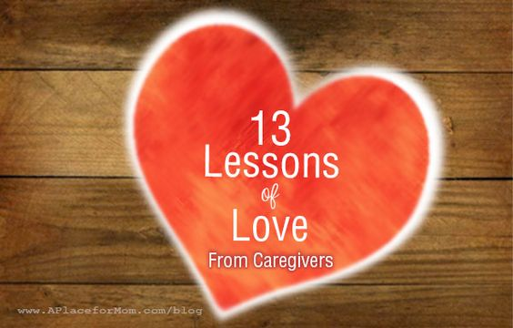 Caregivers shared with us the important lessons that they've learned from caring for others, and we listened. Now we're sharing their lessons with you!