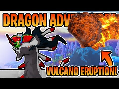 The Vulcano Is Going To Erupt Roblox Dragon Adventures Youtube In 2020 Roblox Dragon Adventure