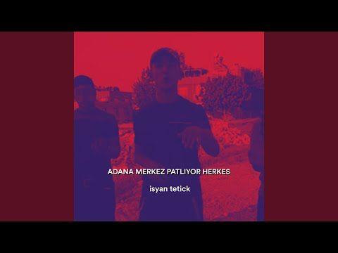Adana Merkez Patliyor Herkes Youtube Youtube Records