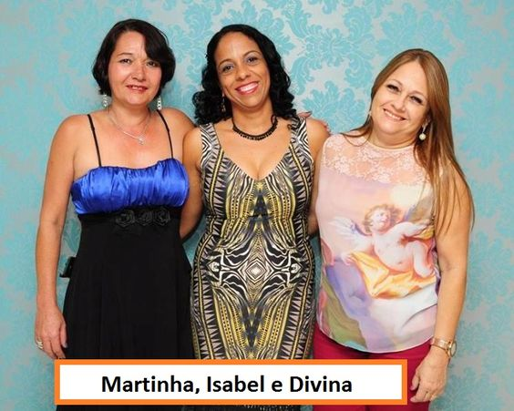 Martinha, Isabel e Divina do Sindiffisc
