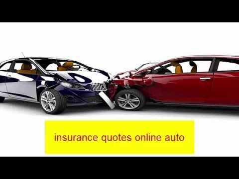 Online Auto Insurance Quotes Definition Watch Video Here