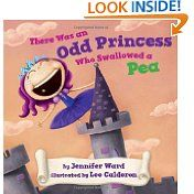 There Was an Odd Princess Who Swallowed a Pea