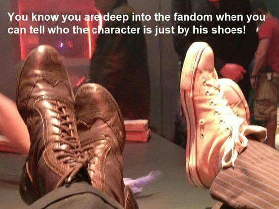 You know you are deep into the fandom when you can tell who the character is just by his shoes!