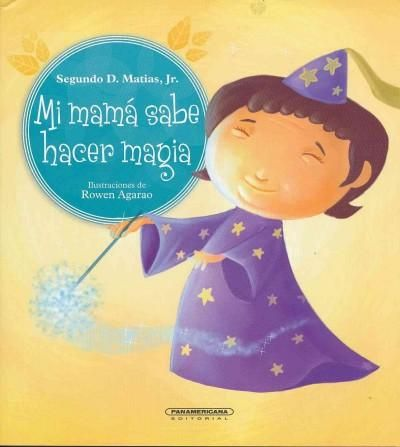 Mi mama sabe hacer magia/ Mommy Knows Magic!