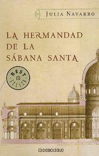 Más que fantasía: La hermandad de la Sábana Santa, de Julia Navarro