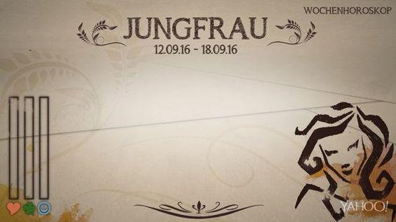 Wochenhoroskop: Jungfrau (KW37 - 2016)