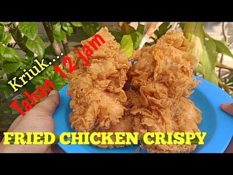 Resep Ayam Goreng Crispy Tahan Lama Ide Usaha Youtube Resep Ayam Ayam Goreng Cemilan