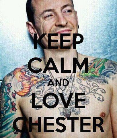 Keep calm and love Chester Bennington