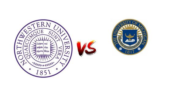 COMPARE NORTHWESTERN UNIVERSITY VS. UNIVERSITY OF MICHIGAN, ANN ARBOR