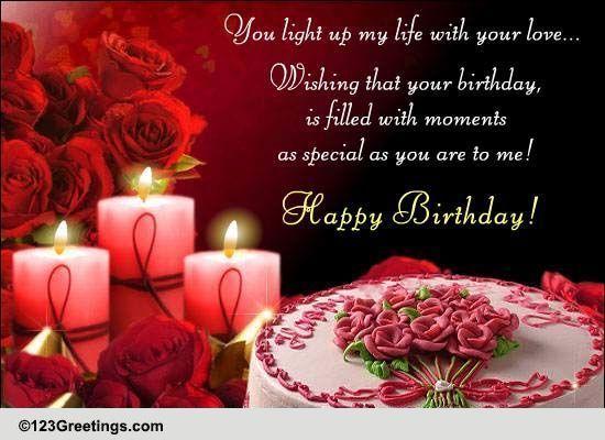 123greetings Com Send An Ecard Romantic Birthday Wishes Birthday Wishes For Lover Birthday Wishes For Boyfriend