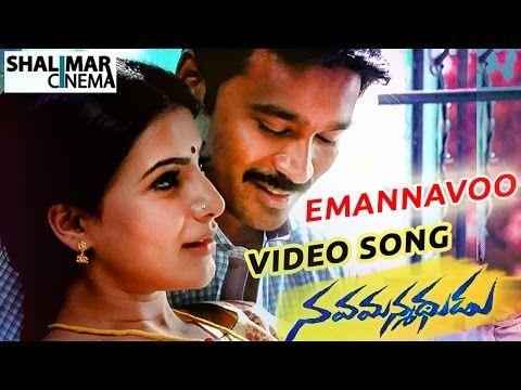 Nava Manmadhudu Movie Emannavoo Video Song Dhanush Amy Jackson Samantha Shalimar Songs Youtube In 2020 Songs Amy Jackson Music Lovers