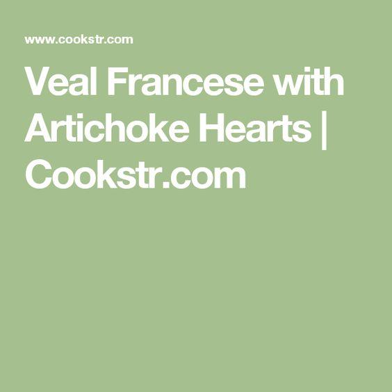 Veal Francese with Artichoke Hearts | Cookstr.com