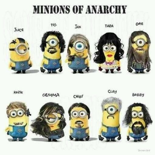 Sons Of Anarchy Minions version. Best minions I've seen so far!! Tell me why juice is the most realistic one.