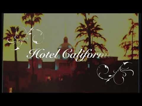Eagles Hotel California Lyrics Hd Official Video Youtube