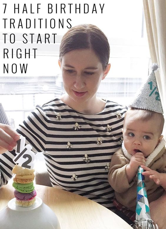 7 Half Birthday Traditions You Should Start Right Now | Momma Society-The Community of Modern Moms | www.MommaSociety.com