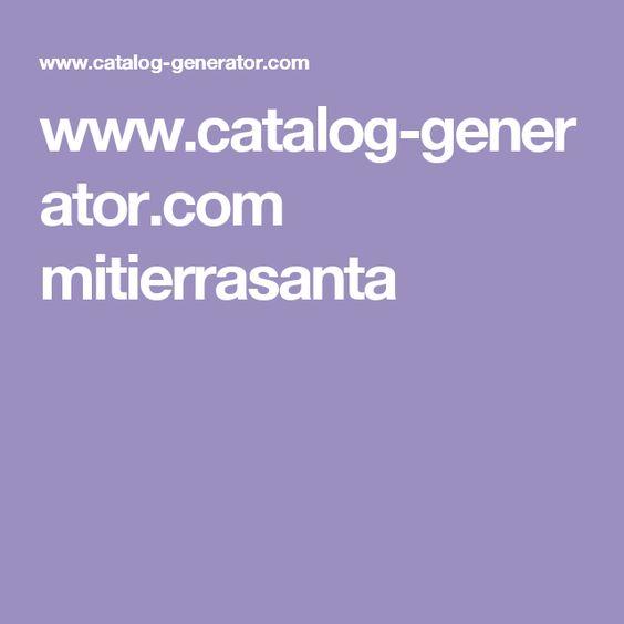 www.catalog-generator.com mitierrasanta