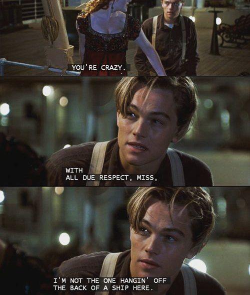 Titanic 1997 Movie Lines Titanic Film Quotes