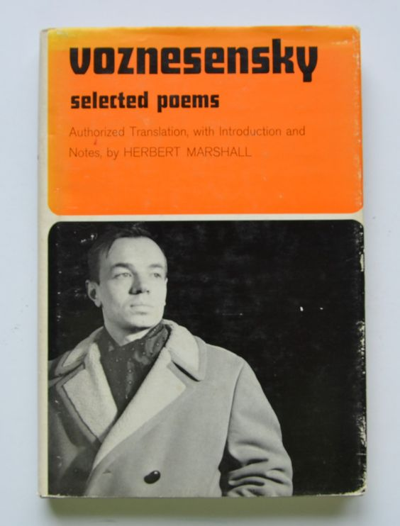 Voznesensky: selected poems Authorized translation, with introduction and notes, by Herbert Marshall.