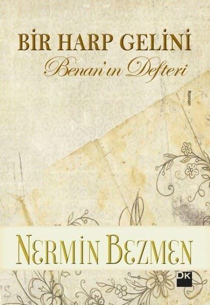 Bir Harp Gelini: Benan'ın Defteri