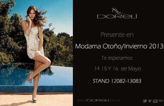 Te esperamos en MODAMA 2013 14 a 16 de mayo expo Gdl