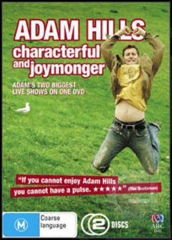 Adam Hills: Characterful And Joymonger (2008)…
