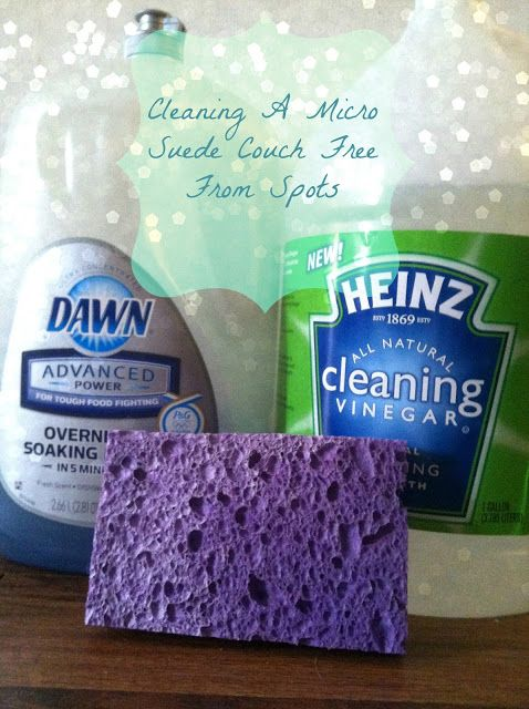 House Of Fuentes: How To Clean Your Micro Suede Couch (Free From Spots). Half bucket of warm water.  Add 3 TBSP Dawn and 2 cups white vinegar. Swish around and scrub away with a sponge.