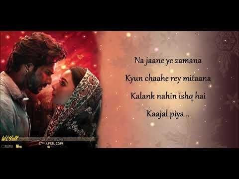 Lyrics Of Kalank Title Track Arijit Singh Varun Alia Pritam Amitabh B Youtube Youtube Lyrics Download Video