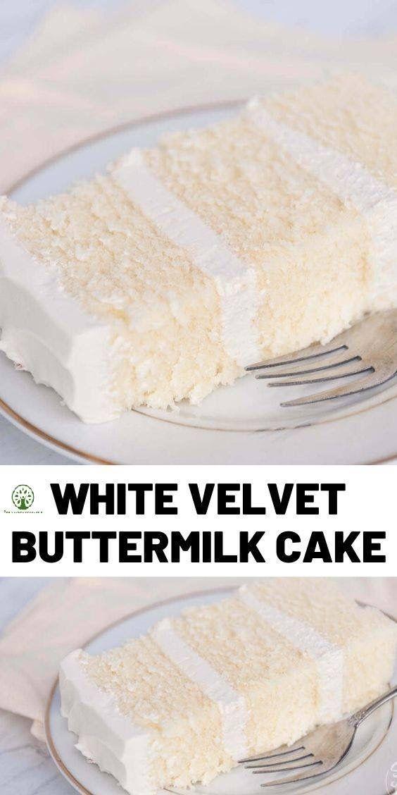 White Velvet Buttermilk Cake In 2020 Homemade Cake Recipes Buttermilk Cake Recipe Homemade White Cakes