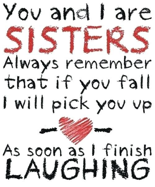 Younger Sister Quotes Birthday Quotes For Younger Sister Younger Sister Birthday Wishes Quotes Sister Quotes Funny Quotes Picture Quotes