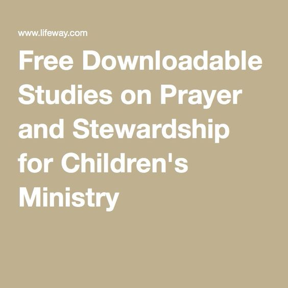 Free Downloadable Studies on Prayer and Stewardship for Children's Ministry