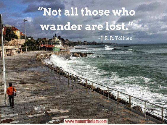 """""""Not all those who wander are lost."""" J. R. R. Tolkien best travel quotes for travel inspiration wanderlust.jpg"""