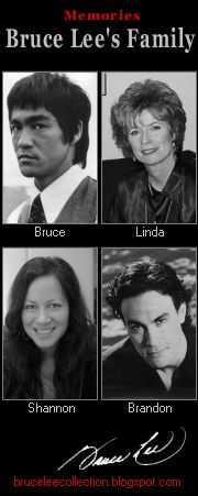 For you Bruce Lee, Linda Lee, Shannon Lee, Brandon Lee.